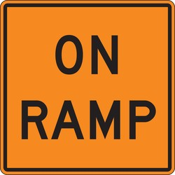 Rigid Construction Sign: On Ramp - Verona Safety Supply