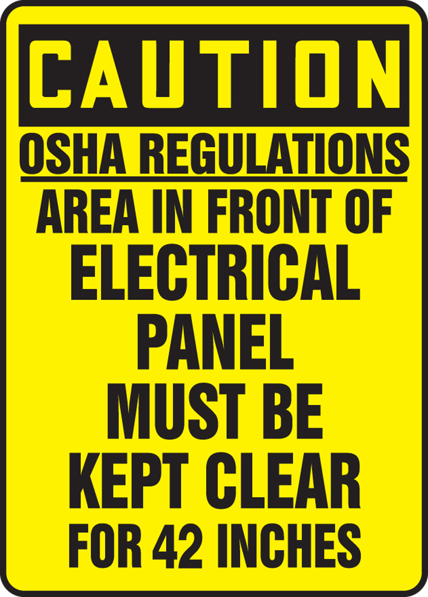 OSHA Caution Safety Sign: OSHA Regulations - Area In Front ... on