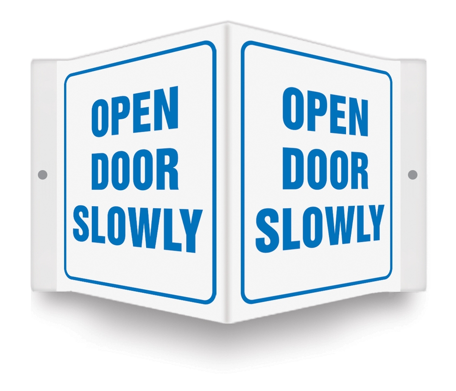 Projection™ Sign: Open Door Slowly - Verona Safety Supply